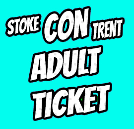 Adult ticket to Stoke CON Trent #6