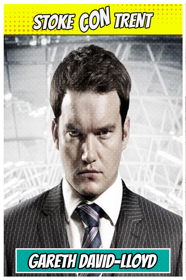 Meet at Kings Hall 15-10-17 Gareth David-Lloyd SCT #7 - Ianto Jones in Torchwood Joins Stoke CON Trent #7 Guest