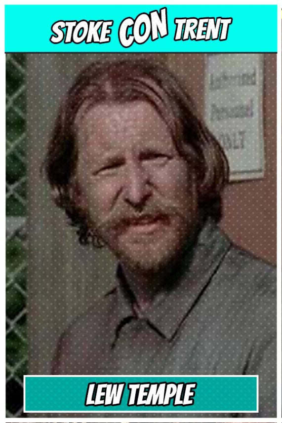 Come and Meet Lew Temple SCT #6 - Walking Dead - Axel at Stoke CON Trent #6 on 9-April-2017