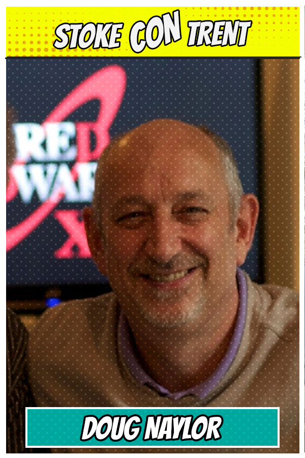 Meet Doug Naylor Writer of Red Dwarf SCT #7 Joins Stoke CON Trent #7 Guest