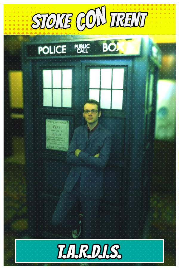 Have a photo in TARDIS SCT #7 - Richard Voisey Doctor Who Joins Stoke CON Trent #7 Guest