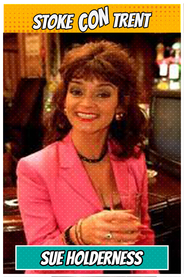 Meet Sue Holderness SCT #8 - Marlene in Only Fools and Horses Joins Stoke CON Trent #8 Guest