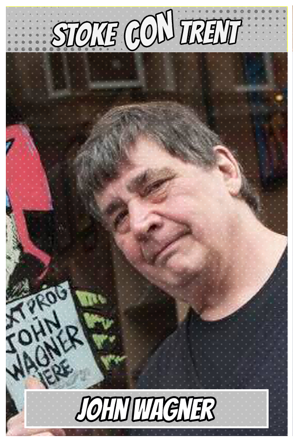 Meet Guest SCT #9 - John Wagner creator of Judge Dredd Joins Stoke CON Trent #9 Marvel Guest